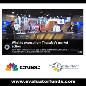 The E-Valuator Funds CEO/CIO Kevin Miller shares his outlook with CNBC Squawk Box
