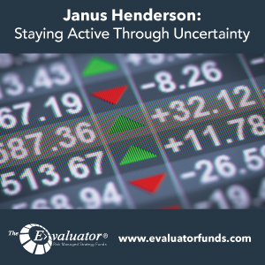 Janus Henderson: Staying Active Through Uncertainty