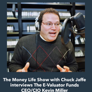 Kevin Miller on Money Life with Chuck Jaffe