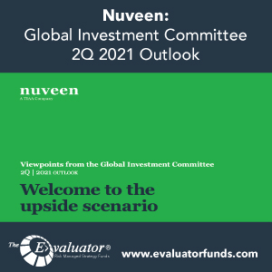 Nuveen: Global Investment Committee 2Q 2021 Outlook